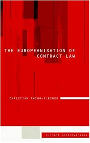 Download online The Europeanisation of Contract Law: Current Controversies in Law PDF, azw (Kindle)