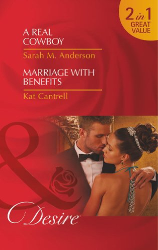 book cover of A Real Cowboy / Marriage with Benefits