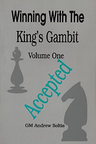 Winning with the King's Gambit (Volume 1 - - Mail Estimate Priority