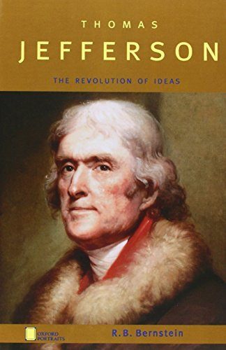 Thomas Jefferson: The Revolution of Ideas (Oxford Portraits) by R. B. Bernstein (2004-05-06)