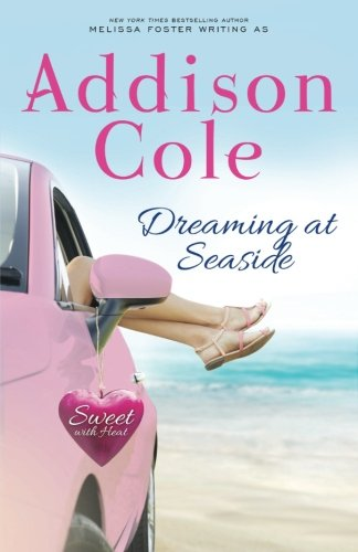 Dreaming at Seaside (Sweet with Heat: Seaside Summers) (Volume 2)