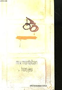 Hors jeu par Vázquez Montalbán