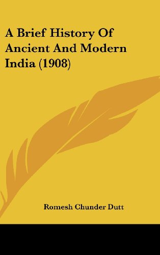 A Brief History Of Ancient And Modern India (1908)