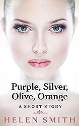 Purple, Silver, Olive, Orange: A Short Story