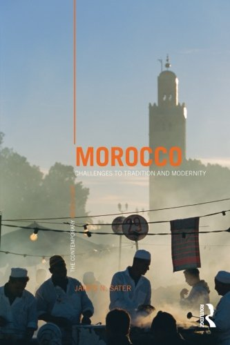 Morocco: Challenges to Tradition and Modernity (The Contemporary Middle East)