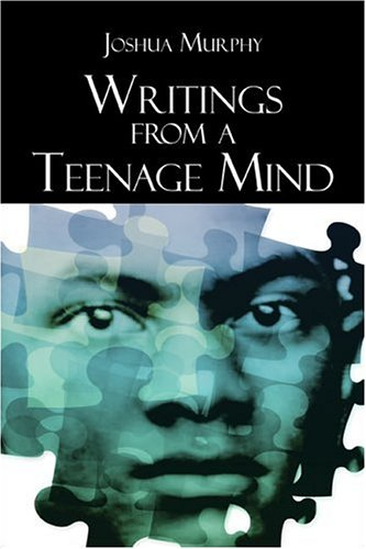 Writings from a Teenage Mind