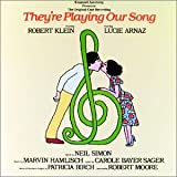 They're Playing Our Song - Original Broadway Cast