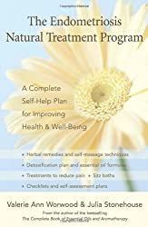 The Endometriosis Natural Treatment Program: A Complete Self-help Plan for Improving Your Health And Well-being