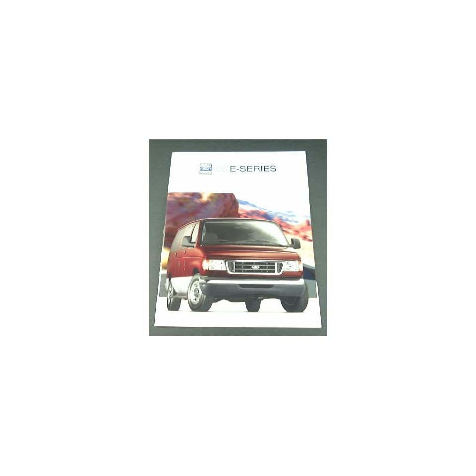 2005 05 Ford E SERIES VAN BROCHURE E150 E250 E350 E450