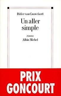 Un aller simple : roman, Van Cauwelaert, Didier