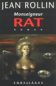 Monseigneur Rat par Jean Rollin