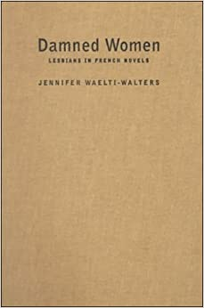 Damned Women: Lesbians in French Novel