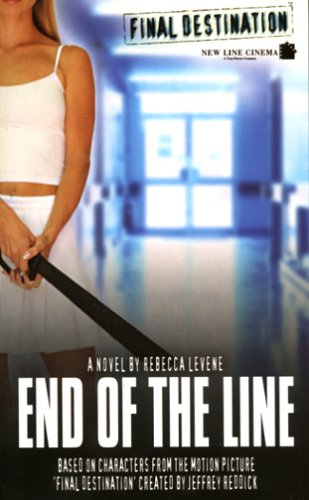 Final Destination #3: End of The Line