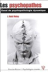 Les psychopathes : essai de psychopathologie dynamique Paperback