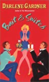 Bait and Switch, Darlene Gardner, 0505525216