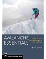 Avalanche Essentials: A Step-by-Step System For Safety & Survival