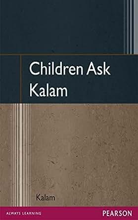 Amazon.com: Children Ask Kalam eBook: A. P. J. Abdul Kalam