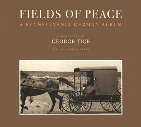 Fields of Peace: A Pennsylvania German ()