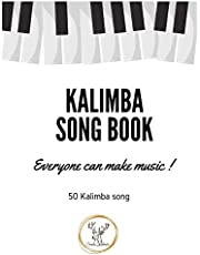 Kalimba Songbook: 50+ Easy Songs for kalimba in C (10 and 17 key) - Pop , Music , (8.5 x 11 55 pages)