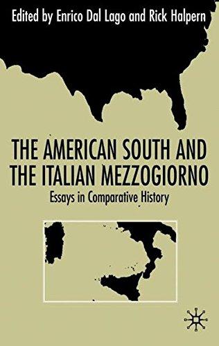The American South And The Italian Mezzogiorno: Essays in Comparative History