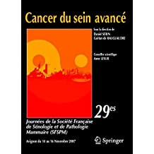 Cancer du Sein Avance : 29es Journees de la Societe Francaise de