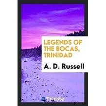 Legends of the Bocas, Trinidad