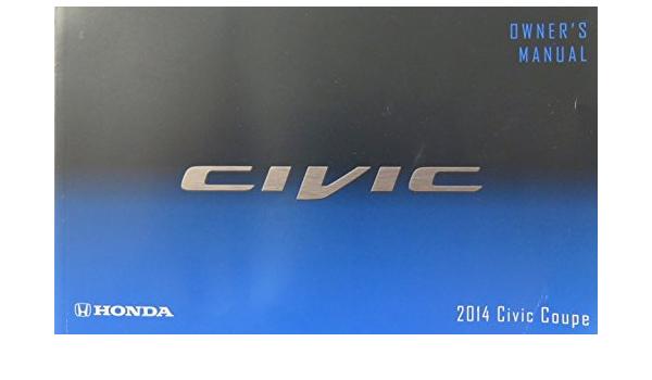 2014 Honda Civic Coupe Owners Manual