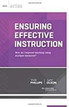 Ensuring Effective Instruction: How do I improve teaching using multiple measures? (ASCD Arias)