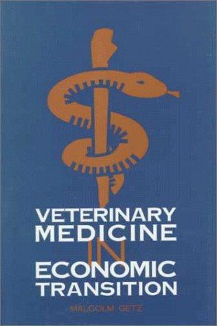 Veterinary Medicine in Economic Transition