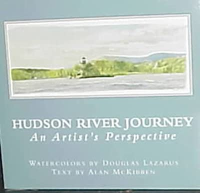 Hudson River Journey: An Artist's Perspective