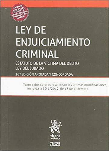 Ley De Enjuiciamiento Criminal 26ª Ed. 2018 Estatuto De La Víctima Del Delito Y Ley Del Jurado por Juan Montero Aroca epub