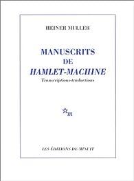 Manuscrits de Hamlet-machine par Heiner Müller