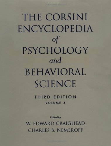 The Corsini Encyclopedia of Psychology and Behavioral Science, Volume 4