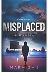 Misplaced: Joined: Book Two Paperback