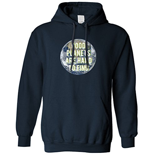 Good Planets Are Hard To Find Eco Earth Environment Hoodie