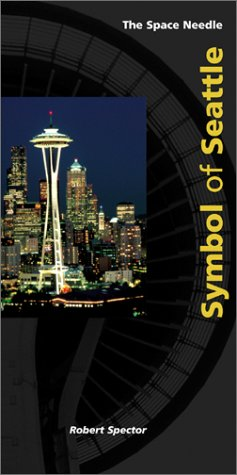 Space Needle: Symbol of Seattle