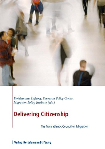 Delivering Citizenship: The Transatlantic Council on Migration