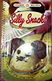 Silly Snacks, Publications International Ltd, 1412706386