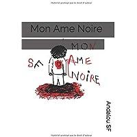 Mon Ame Noire: Des Poèmes