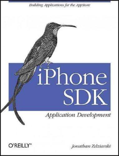 (iPhone SDK Application Development) By Zdziarski, Jonathan (Author) Paperback on 26-Mar-2009