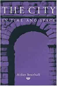 the city in time and space southall aidan