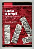 img - for Nations In Turmoil: Conflict And Cooperation In Eastern Europe, Second Edition book / textbook / text book