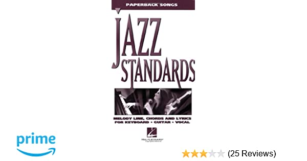 Jazz Standards (Paperback Songs): Hal Leonard Corp : 9780793588725