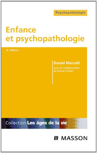 Enfance et psychopathologie (French Edition)