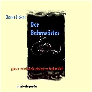 Der Bahnwärter Hörbuch