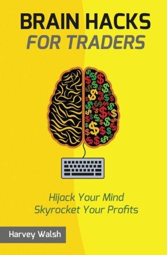 Brain Hacks Traders Harvey Walsh product image