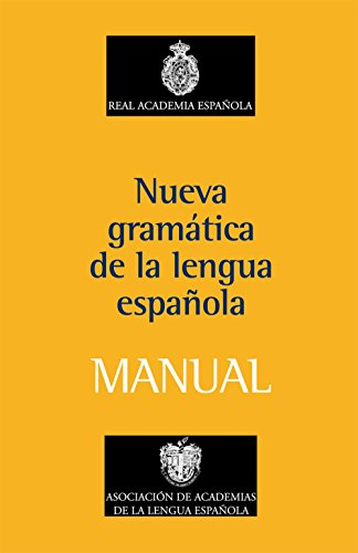 Nueva gramatica de la Lengua Espanola. Manual (Spanish Edition)
