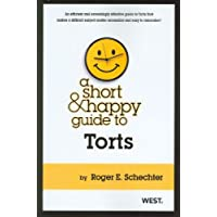 A Short & Happy Guide to Torts (Short & Happy Guides)