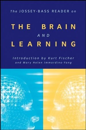 By Jossey-Bass Publishers - The Jossey-Bass Reader on the Brain and Learning