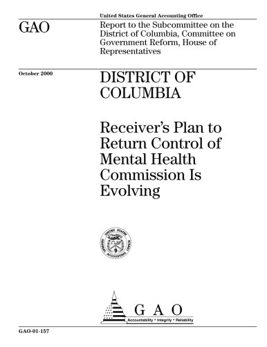 District of Columbia: Receiver's Plan to Return Control of Mental Health Commission Is Evolving